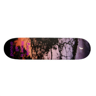 Purple Moon is all around Skateboard