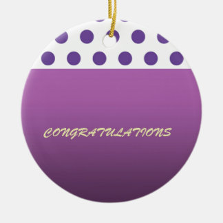 Purple Polka Dot Congratulations Ceramic Ornament