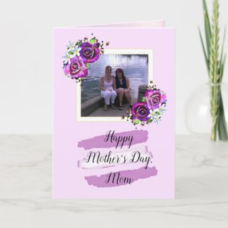 Purple Roses Mother Daughter Photo Mothers Day Card