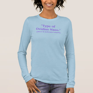 "Purple ""Type of Ovidius Naso"" Long Sleeve T-Shirt"