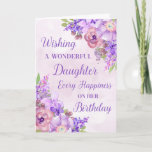 "Purple Watercolor Flowers Daughter Birthday Card<br><div class=""desc"">Birthday card for daughter with purple watercolor flowers and thoughtful verse.</div>"