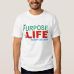 Purpose of Life (color) T Shirts