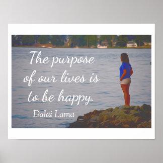 Purpose of Life -- Dalai Lama quote - print