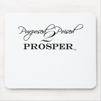 Purposed and Poised 2 Prosper Mouse Pad