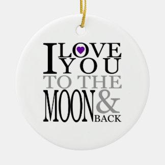 Púrpura te amo a la luna y a la parte posterior adorno navideño redondo de cerámica