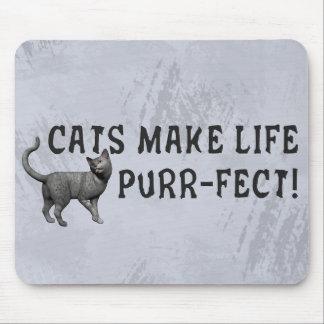 Purr-fect Life Mouse Pad
