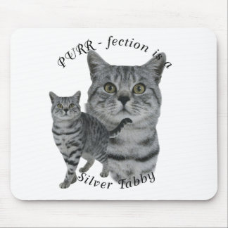 PURR-fection Silver Tabby Mouse Pad