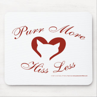 Purr More, Hiss Less Mouse Pad