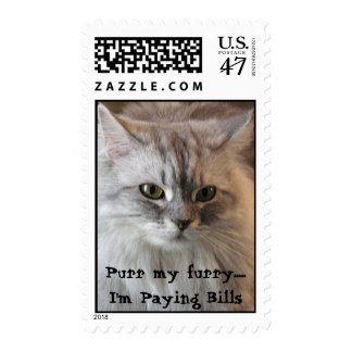 Purr my furry.....I'm Paying Bills Postage