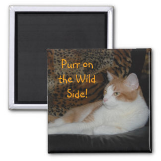 Purr on the Wild Side Magnet