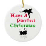 purrfect Christmas Christmas Ornaments