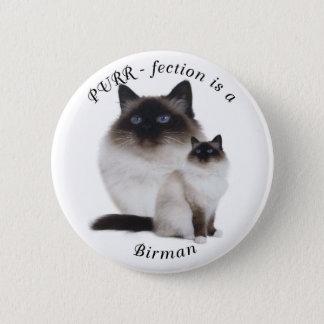 Purrfection Birman Button