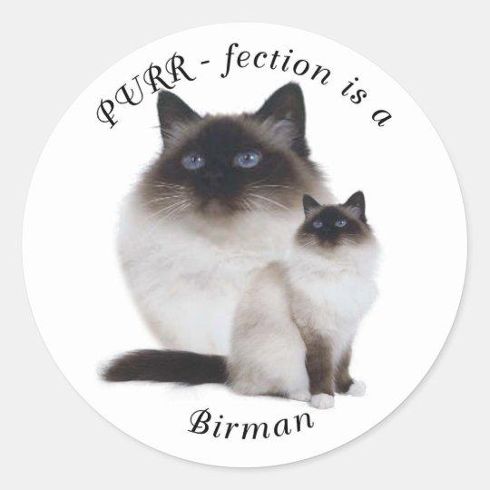 Purrfection Birman Classic Round Sticker
