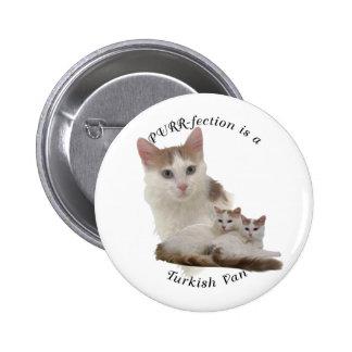 PURRfection Turkish Van Pinback Buttons