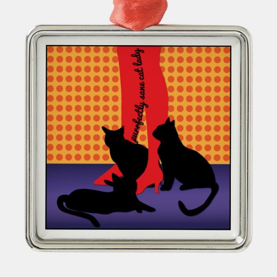 Purrfectly Sane Cat Lady Metal Ornament