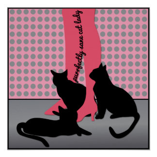 Purrfectly Sane Cat Lady Poster