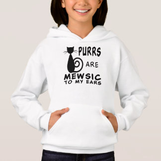 Purrs Are Music To My Ears Hoodie
