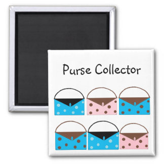 Purse Collector 2 Inch Square Magnet