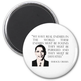 Pursue and defeat our enemies, Barack Obama 2 Inch Round Magnet
