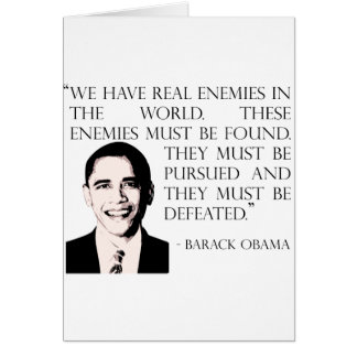 Pursue and defeat our enemies, Barack Obama Card