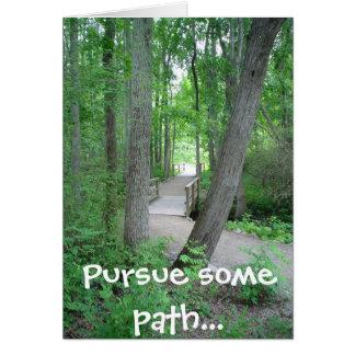 Pursue some path... greeting card