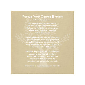 Pursue Your Course Bravely, Canvas Print