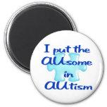 Puse el AUsome en imán del autismo
