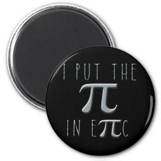 Puse el pi en epopeya imán redondo 5 cm