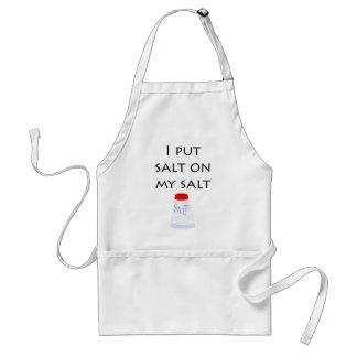 Puse la sal en mi sal delantal