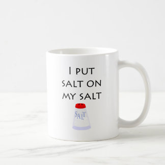 Puse la sal en mi sal taza clásica