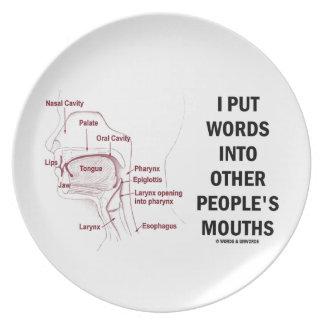 Puse palabras en las bocas de la otra gente (la plato de comida