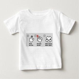 Push button, receive bacon baby T-Shirt