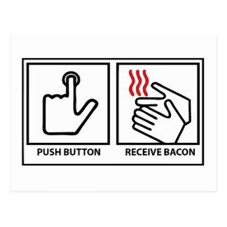 push button receive bacon postcard