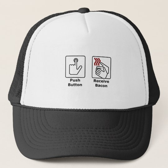 Push Button Receive Bacon Trucker Hat