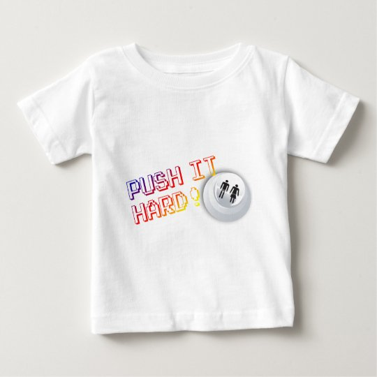 Push It Hard - Arcade Button Video Game Gamer Baby T-Shirt