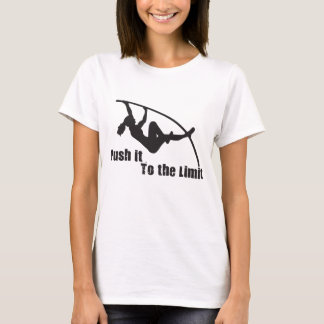 Push it to the Limit! Black image on front. T-Shirt