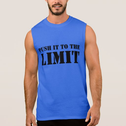 'Push it to the limit' Men's Muscle Workout Tee