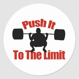 Push it to the limit classic round sticker