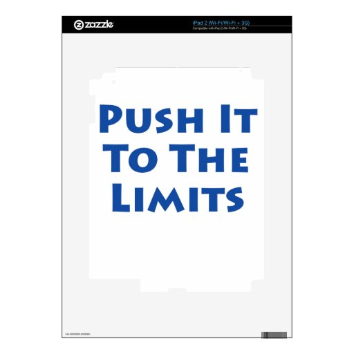 Push it to the limits! decal for the iPad 2