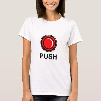 Push Me Ladies T T-Shirt