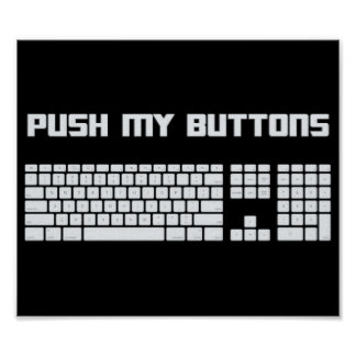 Push My Buttons Computer Keyboard Poster