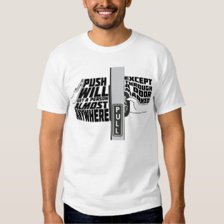 PUSH & PULL SHIRT