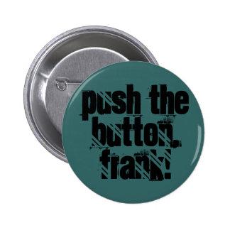 Push the button! pinback button