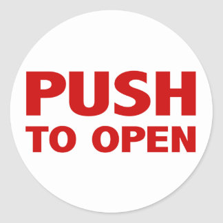Push to Open Door Sign Classic Round Sticker