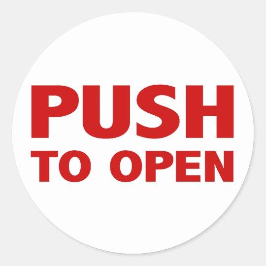 Push To Open Door Sign Clic Round Sticker