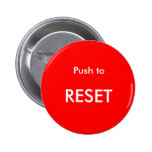 Push to Reset Button