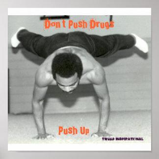 Push up, Don't Push Drugs, Push Up, Tweed inspi... Poster