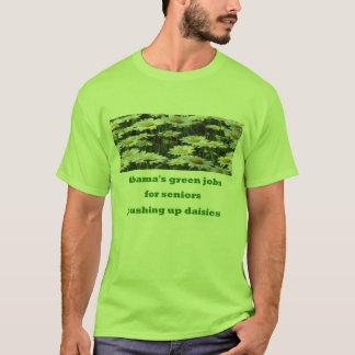 pushing up daisies T-Shirt