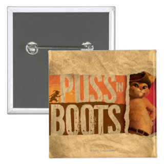 Puss in Boots 2 Inch Square Button
