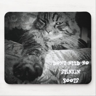 Puss in NO boots Mouse Pad